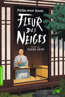 Fleur-des-neiges - Pierre-Marie Beaude, Claude Cachin