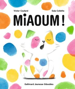 Miaoum ! - Gala Collette, Victor Coutard