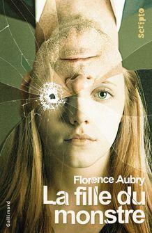 La fille du monstre - Florence Aubry