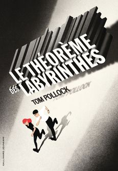 Le Théorème des labyrinthes - Tom Pollock