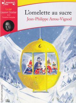 L'omelette au sucre - Jean-Philippe Arrou-Vignod
