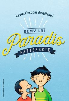 Paradis Pâtisserie - Remy Lai