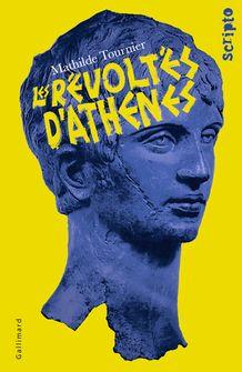 Les Révoltés d'Athènes - Mathilde Tournier