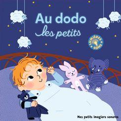 Au dodo les petits - Elsa Fouquier