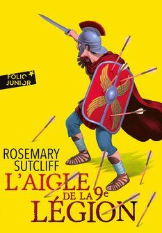 L'Aigle de la 9e légion - Rosemary Sutcliff