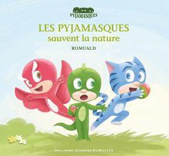 Les Pyjamasques sauvent la nature -  Romuald