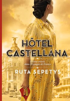 Hôtel Castellana - Ruta Sepetys