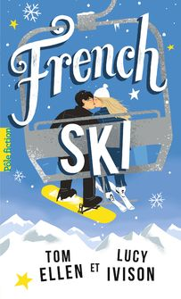 French ski - Tom Ellen, Lucy Ivison