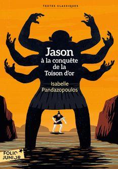 Jason à la conquête de la Toison d'or - Isabelle Pandazopoulos