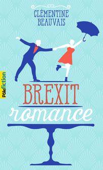 Brexit romance - Clémentine Beauvais