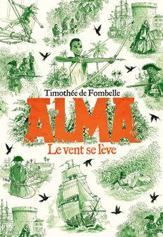 Alma - Timothée de Fombelle, François Place