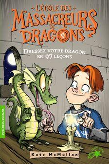 Dressez votre dragon en 97 leçons - Bill Basso, Kate McMullan