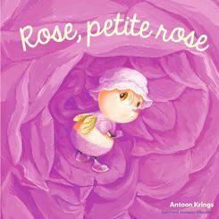 Rose, petite rose - Antoon Krings