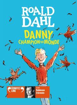Danny, champion du monde - Roald Dahl