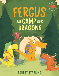 Fergus au camp des dragons - Robert Starling