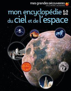 Mon encyclopédie 6-9 ans du ciel et de l'espace -