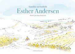 Esther Andersen - Irene Bonacina, Timothée de Fombelle