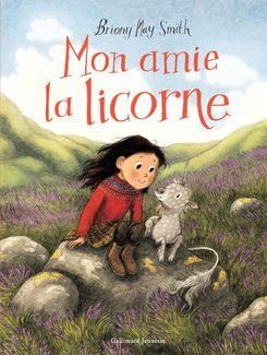 Mon amie la licorne - Briony May Smith