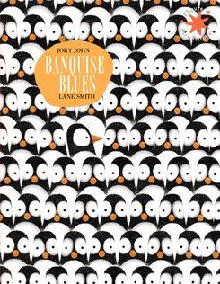 Banquise blues - Jory John, Lane Smith