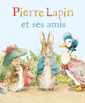 Beatrix Potter - Pierre Lapin pour les petits