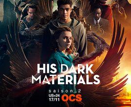 His Dark Materials - Saison 2 sur OCS