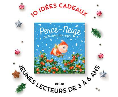 10 idées cadeaux pour jeunes lecteurs de 3 à 6 ans